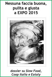 nessuna-faccia-buona-pulita-giusta-a-expo-2015_2014